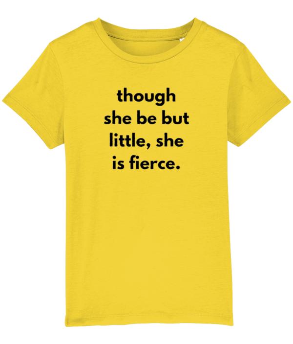 Though she be but little, she is fierce - kids tshirt feminist yellow
