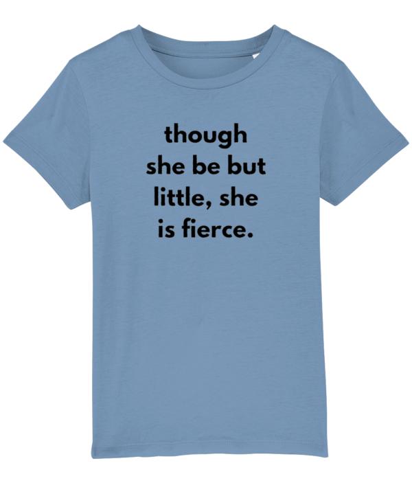 Though she be but little, she is fierce - kids tshirt feminist blue